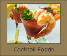 Cocktail Foods
